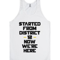 Started From District 12-Unisex White Tank