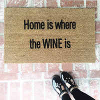 "NEW! ""Home is where the WINE is"" outdoor mat, doormat, mat, rug, home and living, wine, 18x30"