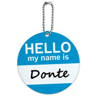 Donte Hello My Name Is Round ID Card Luggage Tag