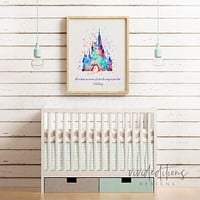 Cinderella Princess Castle, Walt Disney Quote Watercolor Art Print
