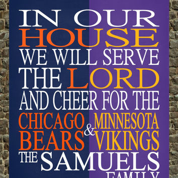 A House Divided - Chicago Bears & Minnesota Vikings personalized family poster Christian gift sports art -multiple sizes