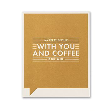 Friendship Greeting Card - My Relationship with You