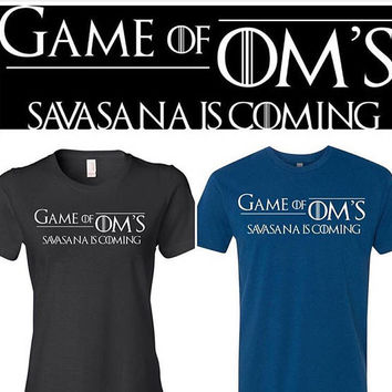 Game of oms   Savasana is coming   ..  for the yogi who lives game of thrones !