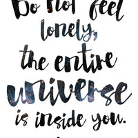 Rumi Print / Rumi Quote / Do Not Feel Lonely, The Entire Universe Is Within You / Sufi Art / Galaxy Print / Meditation Print / Yoga Print