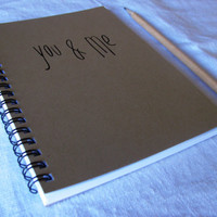 You & Me  5 x 7 journal by JournalingJane on Etsy