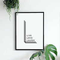 Live Love Laugh - Printable Poster - Typograph - Printable Decor - Home Decor - Apartmanet Decor - Gifts - Friend Gift - Minimalist Print