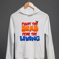 Fight The Dead Fear The Living (Hoodie)