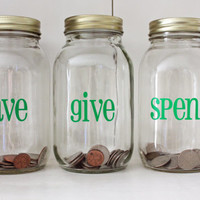 Money Jar Vinyl Decal Set - Spend, Save, Give - DIY project for Mason Jar