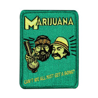 """Cheech & Chong """"Can't We All Get a Bong?"""" Patch Weed Smoker Iron-On Applique"""