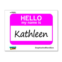 Kathleen Hello My Name Is Sticker