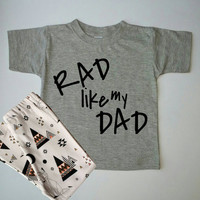 Rad Baby Shirt, Handmade, Tee, Toddler, Rad Like My Dad, Baby Boy clothes, Arrow, Saying, Clothing, Love, Trendy, Babies, Gold, Baby Gift