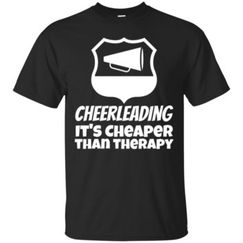 Cheerleading It's Cheaper Than Therapy Funny Cheer TShirt Hoodie