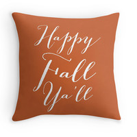 "Fall Decorative Pillow Cover with the quote ""Happy Fall Ya'll"", Throw Pillow, Fall Decor, Orange"