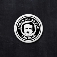 Edgar Allan Poe fan club button
