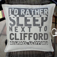 I'd rather sleep next to Michael Clifford - hand printed pillow case - hand made