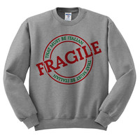 Grey Crewneck That Must Be Italian Fragile Ugly Christmas Sweatshirt Sweater Jumper Pullover