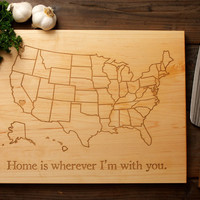 Home is Wherever I'm with You - Personalized Cutting Board - 12x16 - United States of America - Mother's Day, Wedding, Anniversary and more