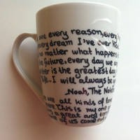 Mug with quotes from The Notebook and P.S. I Love You