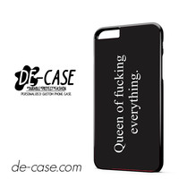 Queen Of Fucking Everything DEAL-9027 Apple Phonecase Cover For Iphone 6/ 6S Plus