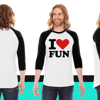 I love fun American Apparel Unisex 3/4 Sleeve T-Shirt