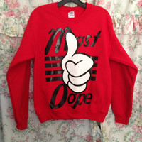 Most Dope Sweater