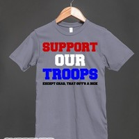 Support Our Troops, Except Chad-Unisex Slate T-Shirt