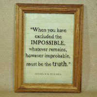 Sherlock Holmes 5x7 Framed Wall Art, When you have eliminated the impossible..., Sir Arthur Conan Doyle, John Watson, literary quotes, books