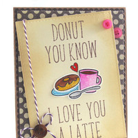 Handmade Valentine Card, Cute Card, Couples Card, Anniversary Greeting Card, Donut Coffee Card, Coffee Lovers, For Him For Her, Love you,