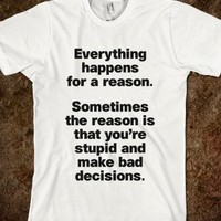 Everything happens for a reason | Model 2. Black text