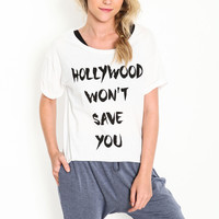 Hollywood Won't Save You Graphic Tee