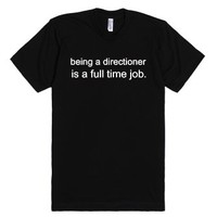 Being A Directioner Is A Full Time Job-Unisex Black T-Shirt