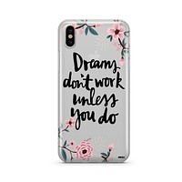 Dreams Dont Work Unless You Do - Clear TPU - iPhone Case