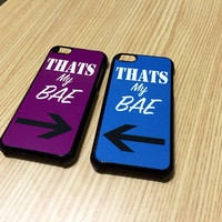 Thats My Bae/Couple iPhone 6 Case/ iPhone 6 Plus Case/ Best friends iPhone 5/5S Case/ Bae iPhone 4/4s Case