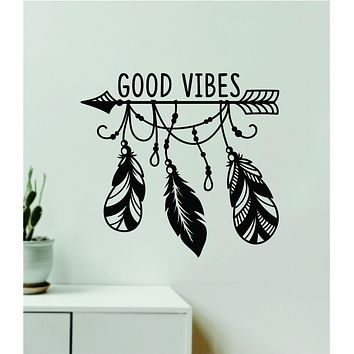 Good Vibes Feathers Arrow Quote Wall Decal Sticker Vinyl Art Decor Bedroom Room Boy Girl Baby Nursery Positive Boho
