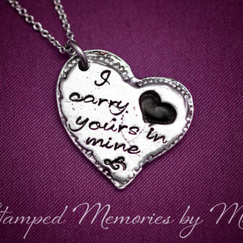 I Carry Your Heart in Mine - Hand Stamped Pewter Necklace - Inspirational Jewelry - Long Distance - Memorial - Remembrance - Heart