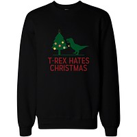T-rex Hates Christmas Funny X-mas Sweatshirts Holiday Pullover Fleece