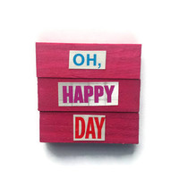 OH HAPPY DAY Set of 3 handmade magnets Pink kitchen office memo board Fab Gift