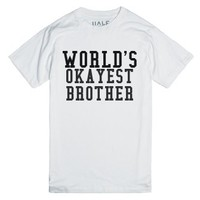World's Okayest Brother-Unisex White T-Shirt