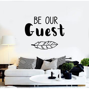 Vinyl Wall Decal Be Our Guest Lettering Home Decor Welcome Stickers Mural (g1374)