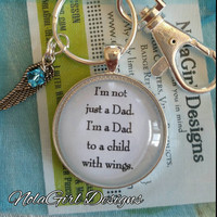 I'm a Mom to a child with wings Key Chain, Dad to a child with wings, Memorial Keepsake, Rememberance Key Chain, Baby, Wing,Child with wings