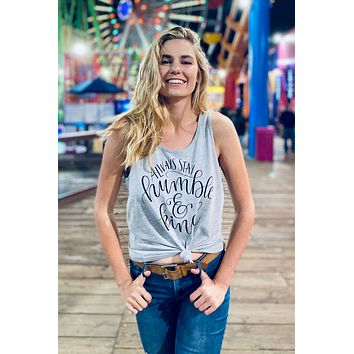 Always Stay Humble and Kind | Flowy Racerback Tank