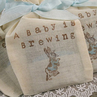 Tea Bag Favors Fully Assembled Baby Shower Birthday Muslin Bags Peter Rabbit A Baby is Brewing Set of 10