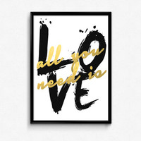 """PRINTABLE Art """"All You Need Is Love"""" Typography Art Print Gold Foil Print Black and Gold Office Decor Nursery Art Apartment Decor Home Decor"""