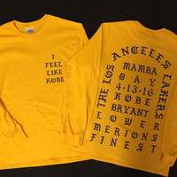 I Feel like Kobe Mamba Day Pablo Yeezy Kanye West GOLD T shirt MSG Long Sleeve