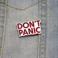 Don't Panic Enamel Pin