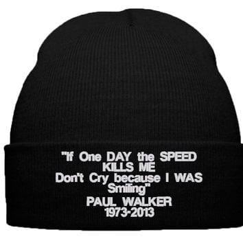 paul walker beanie winter hat if one day speed kills me dont cry