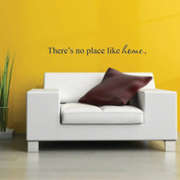 Vinyl Wall Decal There's no place like home - Wizard of Oz Vinyl Wall Quote - Home Vinyl Wall Decal