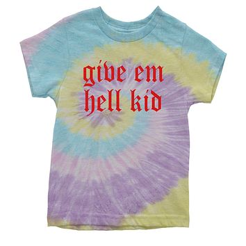 Give Em Hell Kid Youth Tie-Dye T-shirt