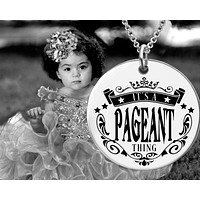 It's a Pageant Thing Necklace