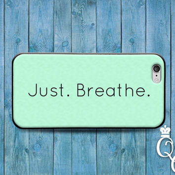 iPhone 4 4s 5 5s 5c 6 6s plus iPod Touch 4th 5th 6th Gen Just Breathe Artistic Green Mint Cute Quote Phone Case Cool Calm Life Phrase Cover